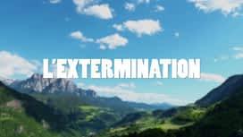 The Mountain : Episode 18 - L'EXTERMINATION