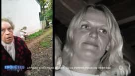 Enquêtes criminelles : Affaire Christiane Roger :  deux femmes pour un héritage / Affaire Olivier Touche : le journal intime révèle ses secrets