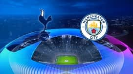 Champions League : 09/04: Tottenham - Manchester City