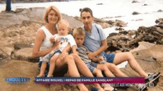 Affaire Rouxel : repas de famille sanglant / Affaire d'Amato : trois ADN pour un meurtrier