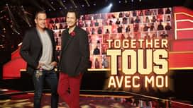 Together, Tous Avec Moi en replay