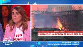 Touche pas à mon poste : Incendie à la Cathédrale Notre-Dame de Paris