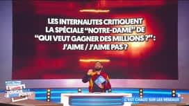 """Touche pas à mon poste : """"Qui veut gagner des millions"""": une spéciale Notre-Dame"""