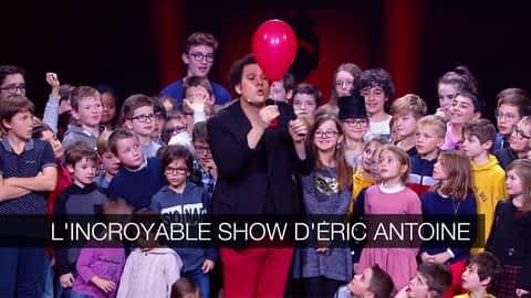 L'incroyable show d'Éric Antoine en replay