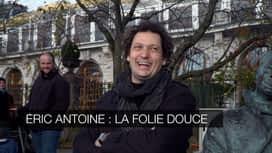 Éric Antoine : la folie douce en replay
