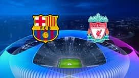 Champions League : 01/05: Barcelone - Liverpool