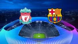 Champions League : 07/05: Liverpool – Barcelone