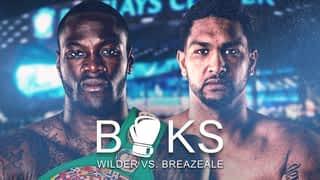 Boks: Wilder vs. Breazeale