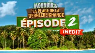 Moundir et la plage de la dernière chance : Episode 2 : Les reines de la jungle