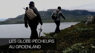 Les globe-pêcheurs au Groenland