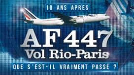 AF 447 vol Rio-Paris : que s'est-il vraiment passé en replay