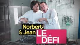 Norbert et Jean : le défi ! en replay