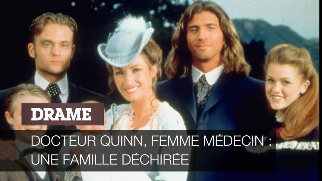 Docteur Quinn Femme Médecin Une Famille Sur 6play Voir