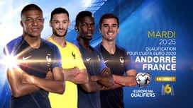 Qualification pour l'UEFA EURO 2020 : Andorre-France à suivre le 11 juin sur M6 !