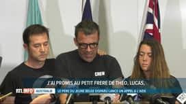 RTL INFO 13H : Appel déchirant du père de Théo Hayez, disparu en Australie