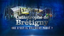 Catastrophe de Bretigny : que s'est-il passé ? en replay