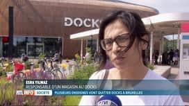 RTL INFO 19H : Plusieurs enseignes vont quitter le Docks à Bruxelles