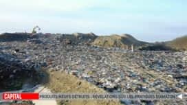 Capital : Vêtements, aliments, produits neufs : révélations sur un gaspillage industriel scandaleux