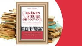 """#90minutes : Katia Chapoutier pour """"Frères et soeurs de pouvoir"""""""