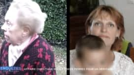 Enquêtes criminelles : Affaire Christiane Roger :  deux femmes pour un héritage