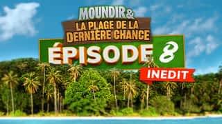 Moundir et la plage de la dernière chance : Episode 8 : En route vers la finale