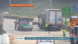 RTL INFO 13H : Un accident mortel s'est produit sur l'E42 à Horion-Hozémont