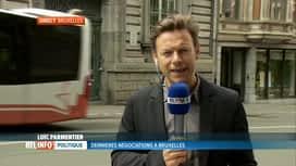 RTL INFO 13H : Négociations régionales, infos en direct depuis Bruxelles