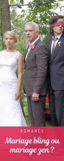 Mariage bling ou mariage zen ?