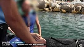 Enquête d'Action : Un été en  Corse : pas de vacances pour les gendarmes !