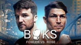 Boks: Fowler vs. Rose en replay