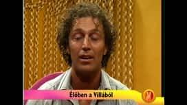 ValóVilág9 powered by Big Brother : ValóVilág 2. évad 120. rész