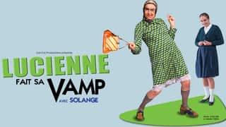 Lucienne fait sa Vamp