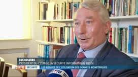 RTL INFO 19H : Les données biométriques représentent-elles un risque de sécurité?