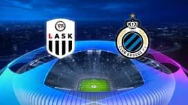 Champions League : 20/08: LASK - FC Bruges