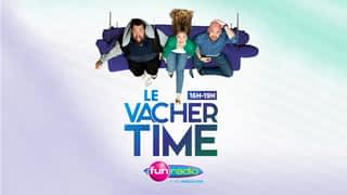 Le Vacher Time