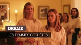 Les femmes secrètes en replay