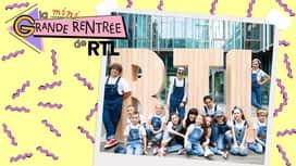 La mini grande Rentrée de RTL en replay