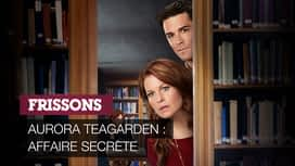 Aurora Teagarden : affaire secrète en replay