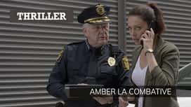 Amber la combative en replay