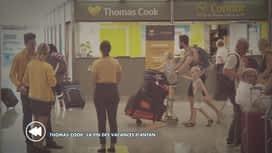 C'est pas tous les jours dimanche : Thomas Cook: La fin des vacances d'antan