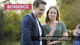 Opération mariage en replay