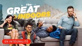 The Great Indoors - Man vs Geek en replay