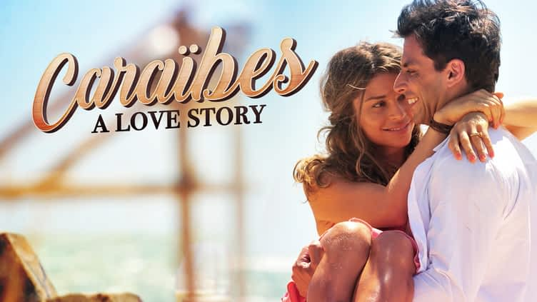 Caraïbes, a love story