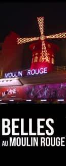 Belles au Moulin Rouge