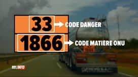 RTL INFO 19H : Le transport de produits dangereux est très réglementé