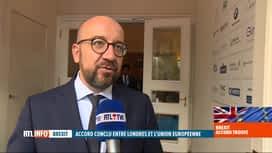 RTL INFO 13H : Projet d'accord sur le Brexit : la réaction de Charles Michel