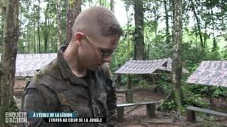 Enquête d'Action : À l'école de la Légion : l'enfer au cœur de la jungle