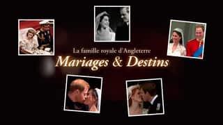La famille royale d'angleterre : mariages et destins