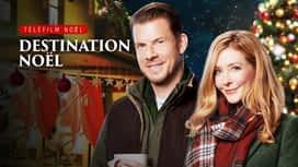 Destination Noël en replay