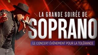 La grande soirée de Soprano - le concert événement pour la tolérance